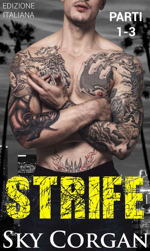 Strife (Parti 1, 2 e #3)