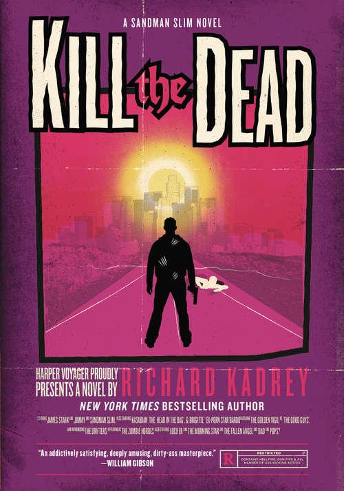 Kill the Dead: A Sandman Slim Novel (Sandman Slim #2)