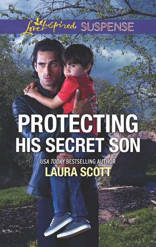 Protecting His Secret Son (Callahan Confidential #6)