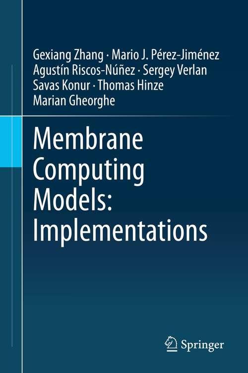Membrane Computing Models: Implementations
