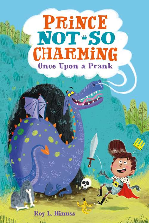 Prince Not-So Charming: Once Upon a Prank (Prince Not-So Charming #1)