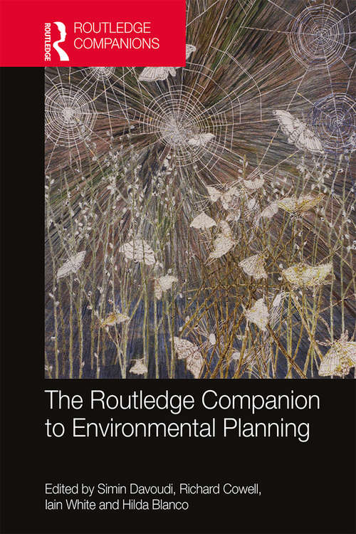 The Routledge Companion to Environmental Planning (Routledge International Handbooks)