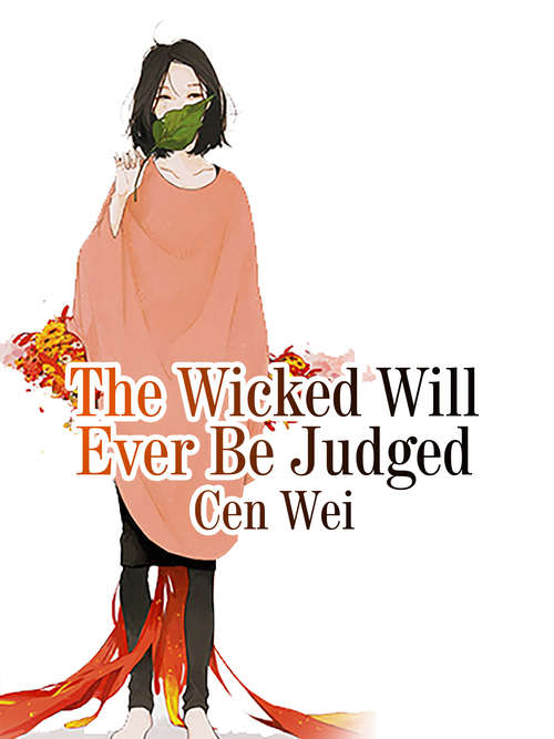 The Wicked Will Ever Be Judged: Volume 1 (Volume 1 #1)