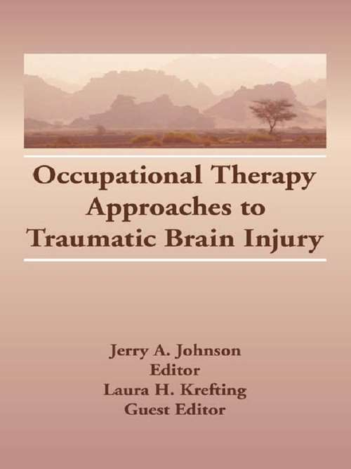 Occupational Therapy Approaches to Traumatic Brain Injury