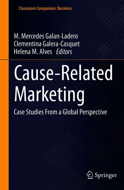 Cause-Related Marketing: Case Studies From a Global Perspective (Classroom Companion: Business)