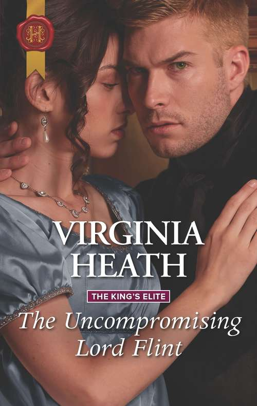 The Uncompromising Lord Flint (The King's Elite #2)