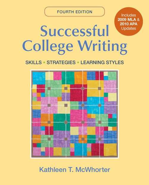 Successful College Writing (4th Edition, with 2009 MLA and 2010 APA Updates)