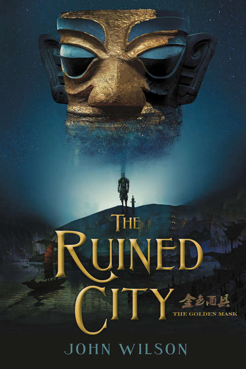 The Ruined City (The Golden Mask)