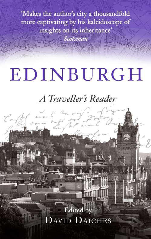 Edinburgh: A Traveller's Reader (Traveller's Companions Ser.)