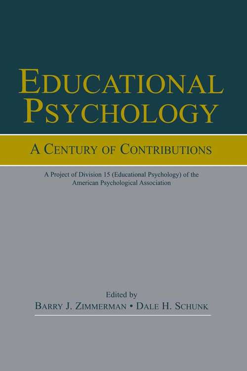 Educational Psychology: A Project of Division 15 (educational Psychology) of the American Psychological Society