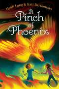 A Pinch of Phoenix (The Mystic Cooking Chronicles)