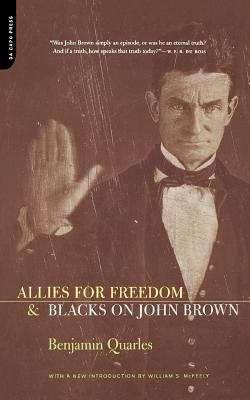 Allies for Freedom: Blacks on John Brown
