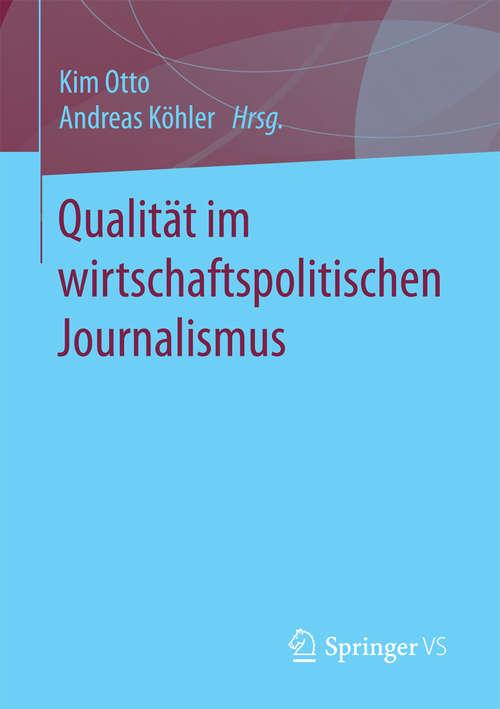 Qualität im wirtschaftspolitischen Journalismus