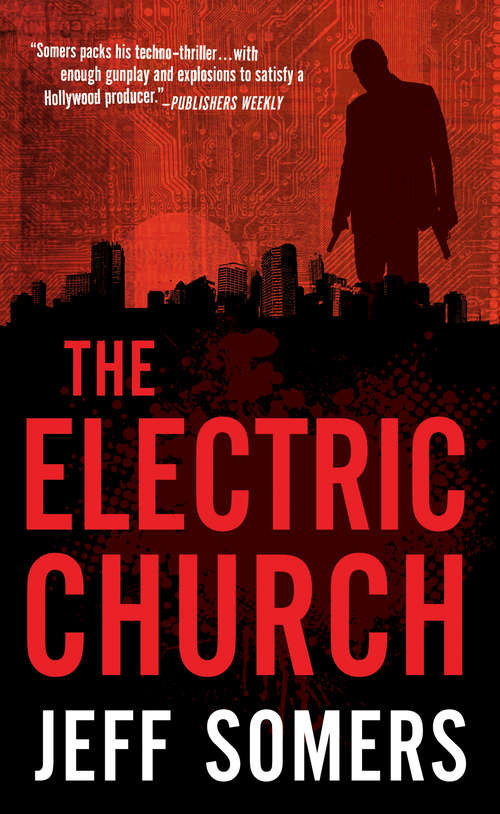 The Electric Church (Avery Cates #1)