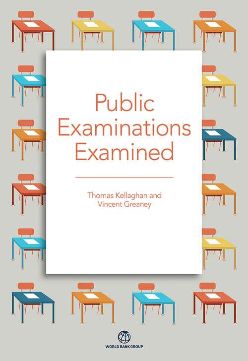 Public Examinations Examined