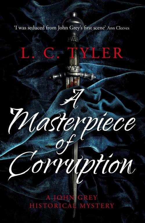 A Masterpiece of Corruption (A John Grey Historical Mystery #2)