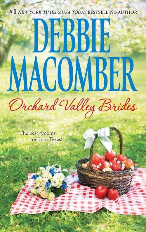Orchard Valley Brides: Lone Star Lovin'