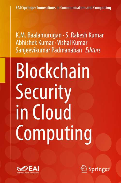 Blockchain Security in Cloud Computing (EAI/Springer Innovations in Communication and Computing)