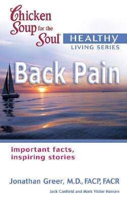 Chicken Soup for the Soul Healthy Living: Back Pain