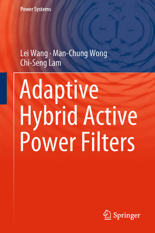 Adaptive Hybrid Active Power Filters (Power Systems)