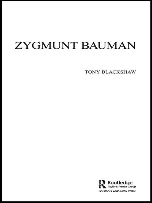 Zygmunt Bauman (Key Sociologists)