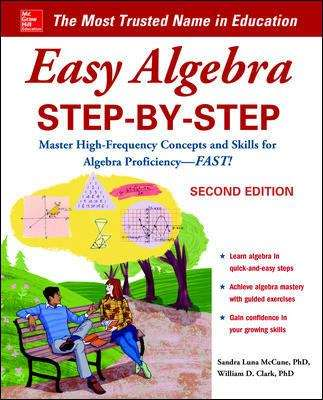 Easy Algebra Step-by-Step: Master High-Frequency Concepts and Skills for Algebra Proficiency--FAST!