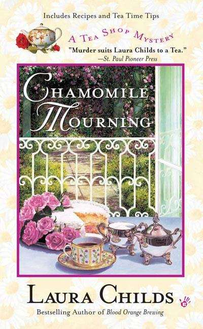 Chamomile Mourning (A Tea Shop Mystery Series #6)
