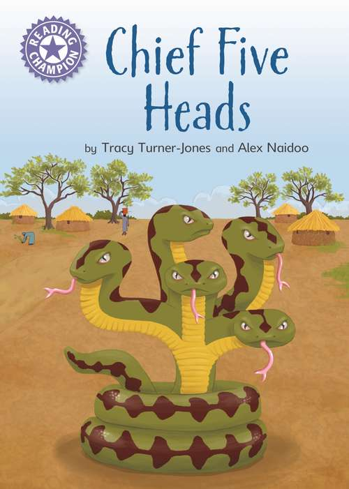 Chief Five Heads: Independent Reading Purple 8 (Reading Champion #516)