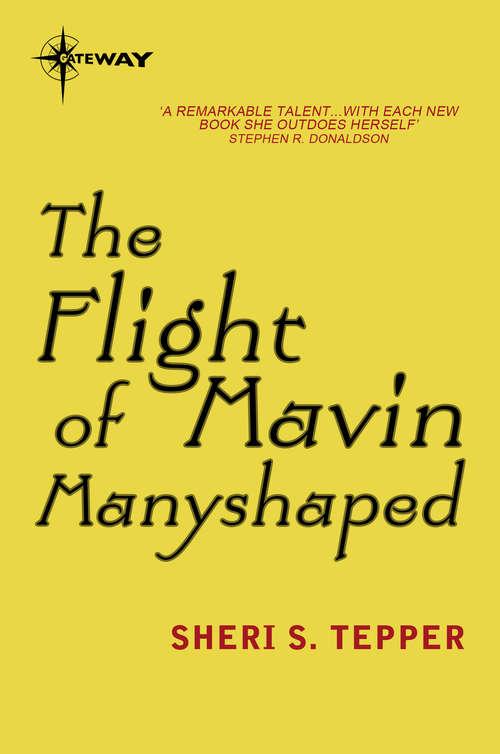 The Flight of Mavin Manyshaped