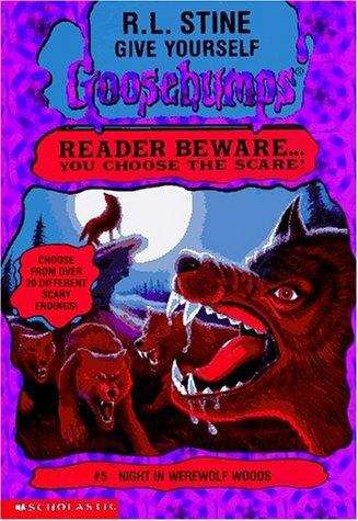 Night in Werewolf Woods (Give Yourself Goosebumps #5)