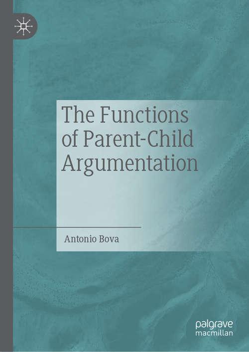 The Functions of Parent-Child Argumentation