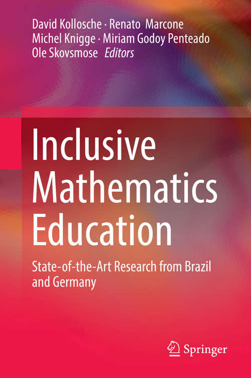 Inclusive Mathematics Education: State-of-the-Art Research from Brazil and Germany