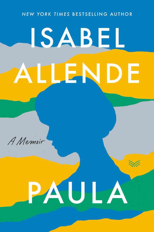 Paula: A Memoir (Ave Fénix Ser. #Vol. 23)