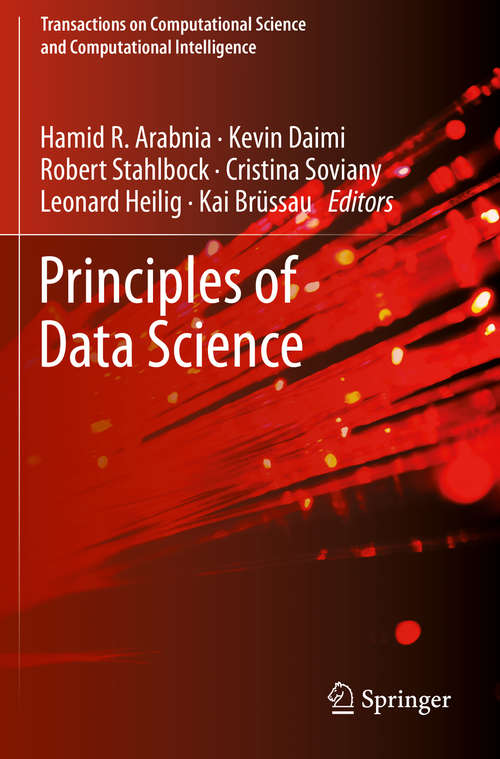 Principles of Data Science (Transactions on Computational Science and Computational Intelligence)