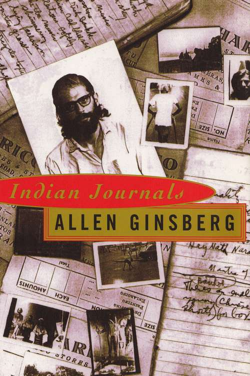 Indian Journals, March 1962 - May 1963: Notebooks, Diary, Blank Pages, Writings