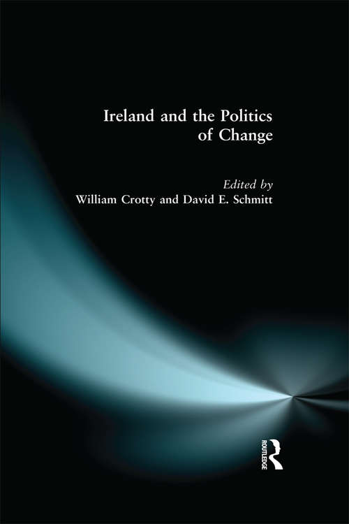 Ireland and the Politics of Change