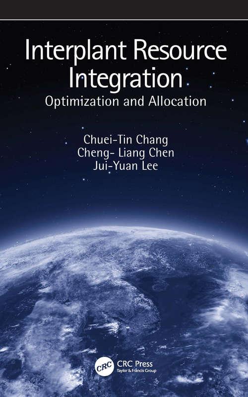 Interplant Resource Integration: Optimization and Allocation
