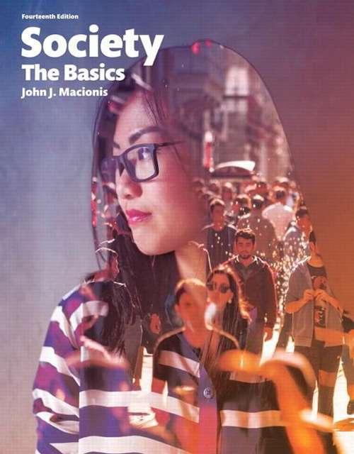 Society The Basics, Fourteenth Edition