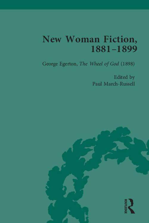 New Woman Fiction, 1881-1899, Part III vol 8