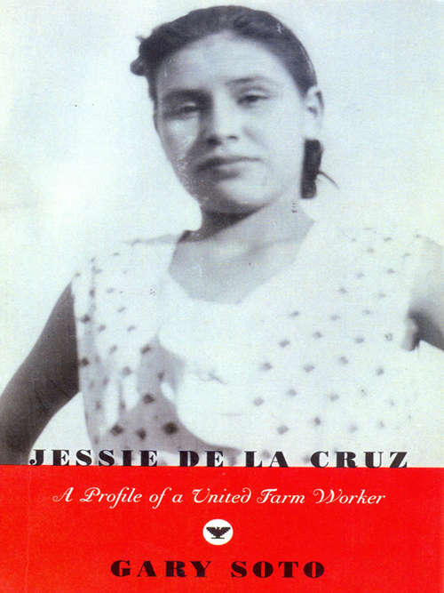Jessie De La Cruz: A Profile of a United Farm Worker