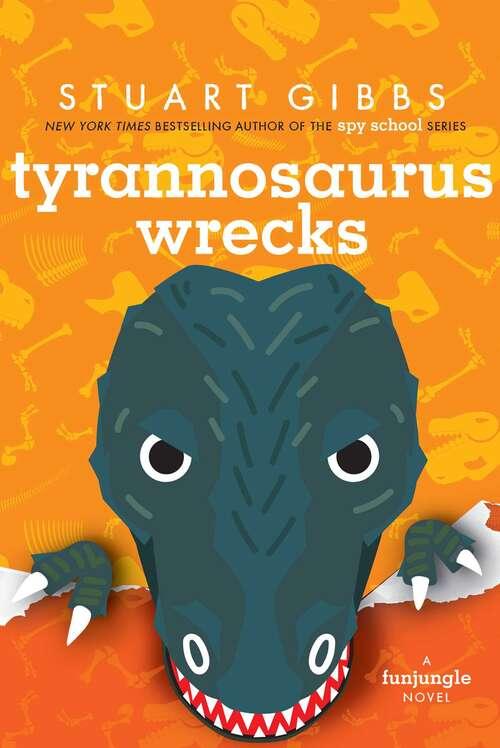 Tyrannosaurus Wrecks: Panda-monium; Lion Down; Tyrannosaurus Wrecks (FunJungle)