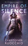 Empire of Silence (The\sollan Mosaic Ser. #1)