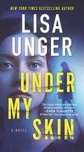 Under My Skin (Hq Fiction Ser.)