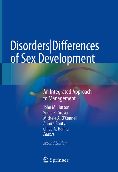 Disorders|Differences of Sex Development: An Integrated Approach to Management