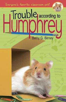 Collection sample book cover Trouble According to Humphrey, a mischievous hamster getting into trouble
