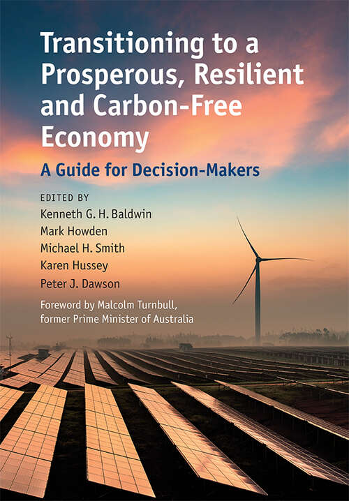 Transitioning to a Prosperous, Resilient and Carbon-Free Economy: A Guide for Decision-Makers