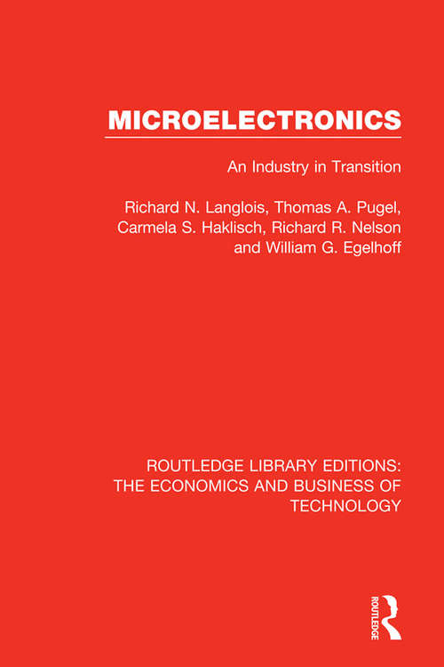 Micro-Electronics: An Industry in Transition (Routledge Library Editions: The Economics and Business of Technology #27)