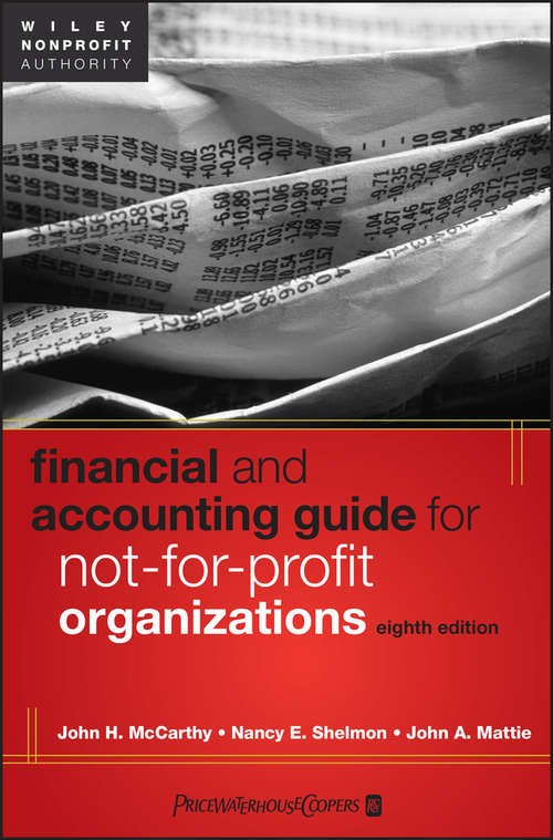 Financial and Accounting Guide for Not-for-Profit Organizations (Eighth Edition)