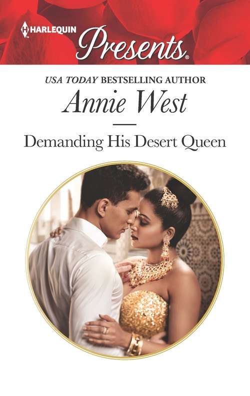 Demanding His Desert Queen (Royal Brides for Desert Brothers #2)