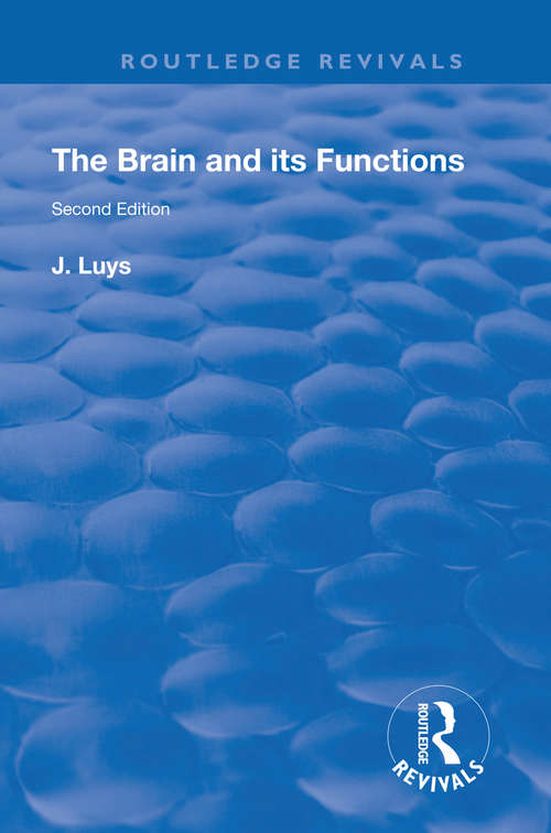 The Brain and its Functions (Routledge Revivals)